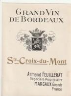 *** ETIQUETTES  ***- Appellation BORDEAUX  -  SAINTE CROIX DU MONT -- Armand Feuillerat Margaux -années 1920/40 - Bordeaux