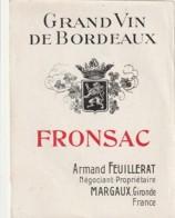 *** ETIQUETTES  ***- Appellation BORDEAUX  -  FRONSAC  -- Armand Feuillerat Margaux -années 1920/40 - Bordeaux
