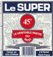 *** ETIQUETTES  ***-   APPERITIFS  Pastis Le Super - Véritable Pastis Du Midi - Etiquettes