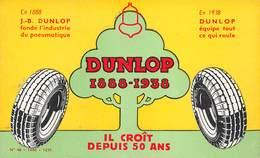 PIE-T-18-8301 : BUVARD DUNLOP 1888-1938. PNEUS. - Automobile