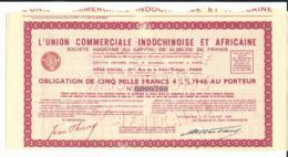 OBLIGATION De L'UNION COMMERCIALE INDOCHINOISE Et AFRICAINE - Du 15 Juillet 1946 - Asie