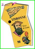 Magnet Le Gaulois Les Ville Du Monde N° 90 LISBONNE Portugal Vasco De Gama - Magnets