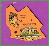 Magnet Le Gaulois Les Ville Du Monde N° 9 MANCHESTER Angleterre Sherlock Holmes - Magnets