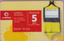 Télécarte Prépayée °° Italie - Vodafone - 5 Euro - Pinceau - Power To You - RV - Italie