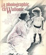 La Photographie En Wallonie - Cultural