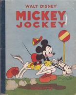 MICKEY JOCKEY, Editions Hachette 1935 - Mickey - Autres