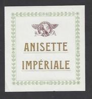 Etiquette D'Anisette Impériale - Etiquettes