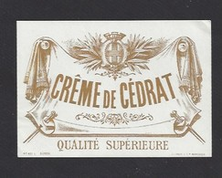 Etiquette De Crème De Cedrat  -  Qualité Supérieure - Etiquettes