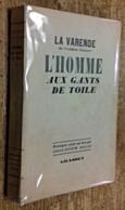 L'Homme Aux Gants De Toile - Livres, BD, Revues