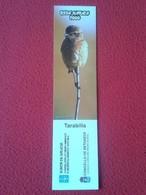 SPAIN MARCAPÁGINAS BOOK MARK BOOKMARK REDE NATURA TARABILLA XUNTA GALICIA CONCELLO DE BETANZOS ECOLOOGY ECOLOGISM BIRD - Marcapáginas