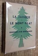 La Jasserie Et Le Mont Pilat - Culture