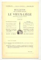 Bulletin Le Vieux Liège  N° 152 / 1966 - Liège, Colonster,franc Maçonnerie -.Détails, Voir Sommaire - Cultuur