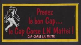 Petite Afiche Plastifié   -  Prenez Le Bon Cap  -  LN Mattei à Bastia  Corse (20) - Etiquettes