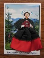 Carte Postale Brodée Et Tissu, Poupée, Auvergne - Auvergne