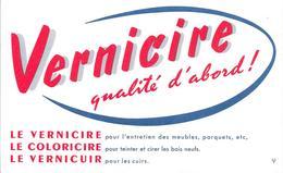 Buvard : Vernicire Qualité D'abord - Produits Ménagers
