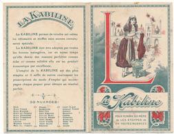 Calendrier 1914 - La Kabiline, Teinture - Calendriers