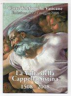 Vaticano - 2008 - Urmet - Folder La Volta Della Cappella Sistina - Emissione 23 Maggio 2008 - Vedi Foto - (FDC13426) - Vaticano