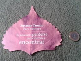 SPAIN MARCAPÁGINAS BOOKMARK BOOK MARK TROQUELADO EN FORMA DE HOJA ÁRBOL SUSANNA TAMARO PARA SIEMPRE SEIX BARRAL. TREE - Marcapáginas