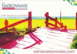 CC °° La Narbonnaise (La Plage Des Chalets à Gruissan Peinte Par L. Bonneau) - Verso Carte Postale 10x15 - Publicidad