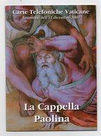 Vaticano - 2009 - Urmet - Folder La Cappella Paolina - Emissione 11 Dicembre 2009 - Vedi Foto - (FDC13428) - Vaticano