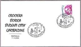 GARIBALDI - Crociera Storica Studenti Citta' Garibaldine. Marsala, Trapani, 2004. - Sonstige
