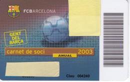 CARNET DE SOCIO DE FUTBOL CLUB BARCELONA TEMPORADA 2003 CON FOTO (FOOTBALL) BARÇA - LA CAIXA - Fútbol