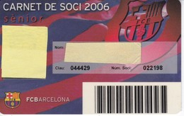 CARNET DE SOCIO DE FUTBOL CLUB BARCELONA TEMPORADA 2006 -BARÇA (CAIXA-COCA-COLA-NIKE-TELEFONICA - Fútbol