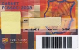 CARNET DE SOCIO DE FUTBOL CLUB BARCELONA AÑO 2008 SENIOR (FOOTBALL) BARÇA (CAIXA-COCA-COLA-NIKE - Sin Clasificación