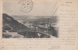 CPA Précurseur Namur - Passerelle Du Funiculaire - Panorama Sur La Meuse - Namur