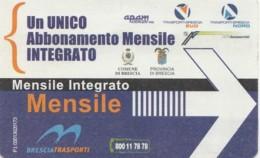 BIGLIETTO BUS ABBONAMENTO BRESCIA (VB555 - Abonnements Hebdomadaires & Mensuels