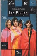 Librio Musique : Les Beatles Par François Ducray 10FF 1999 (96 Pages 0 Photo) - Musik