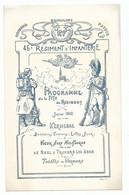 Programme Militaria Fête Du 46 ème Régiment D' Infanterie Fête Du Régiment Kermesse Soldat Tirailleurs 1912  Dos Vierge - Programmes