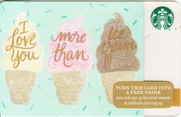 USA - I Love You More Than Ice Cream, Starbucks Card, CN : 6112, Unused - Cartes Cadeaux
