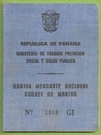 Panama - Carnet De Marino - Marina Mercante Nacional - Passport - Passeport - Non Classés