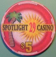$5 Casino Chip. Spotlight 29, Coachella, CA. N04. - Casino