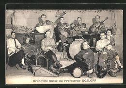 AK Orchestre Russe Du Professeur Kosloff - Music And Musicians