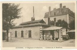 Auxerre; 4e Régiment D' Infanterie. Cuisine Du 2e Bataillon - Non Vboyagé. (éditeur?) - Auxerre