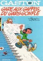 GASTON LAGAFFE - R3 - Gare Aux Gaffes Du Gars Gonflé - Gaston