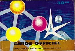 Guide Officiel Exposition Universelle Bruxelles 1958 - Dépliants Touristiques