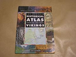 HISTORICAL ATLAS OF THE VIKINGS Histoire Viking Angleterre Scandinavie Drakkar Guerriers Invasion Normandie Ecosse UK - Europa