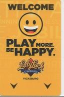 Carte Clé Hôtel Avec Casino Adjoint : Lady Luck Casino Vicksburg : Welcome Play More Be Happy - Cartes D'hotel