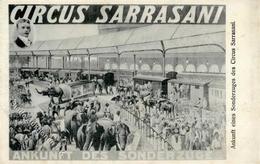 Zirkus Sarasani Ankunft Des Sonderzuges I-II - Zirkus