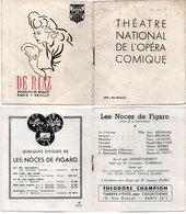 Théatre National De L' Opéra Comique - Les Noces De Figaro - Beaumarchais - Mozart - Pun De Riaz   (110774) - Programmes