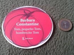 SPAIN MARCAPÁGINAS BOOKMARK BOOK MARK TROQUELADO CIRCULAR BARBARA CONSTANTINE TOM, PEQUEÑO TOM, HOMBRECITO SEIX BARRAL - Marcapáginas