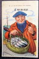 """Carte Humour à Système 43 """"Dans Mon Panier Vous Trouverez Le PUY En VELAY """" Pecheur Poissons Haute Loire - Gruss Aus.../ Gruesse Aus..."""