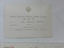 1965 JOSIP BROZ TITO YUGOSLAVIA PRESIDENT SFRJ INVITATION CARD DIPLOMAT DIPLOMACY POLITICS POLITICIAN - Faire-part