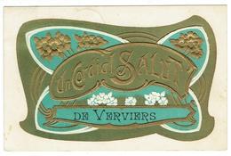Verviers. Un Cordial Salut De Verviers. **** - Verviers