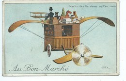 Au Bon Marché - L'aviation En L'an 2000: Service Des Livraisons En L'an 2000 Signé Irv - Werbepostkarten