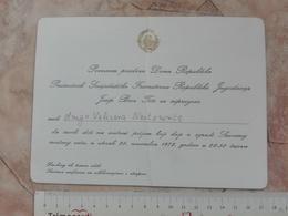 1972 SFRJ YUGOSLAVIA JOSIP BROZ TITO INVITATION CARD RECEPTION FEDERAL COUNCIL BUILDING - Faire-part