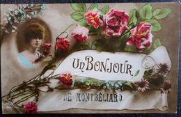 """Carte Postale """" Un Bonjour De MONTBELIARD  """" 25 Doubs Ecrite Femmes Et Fleurs Roses - Gruss Aus.../ Gruesse Aus..."""